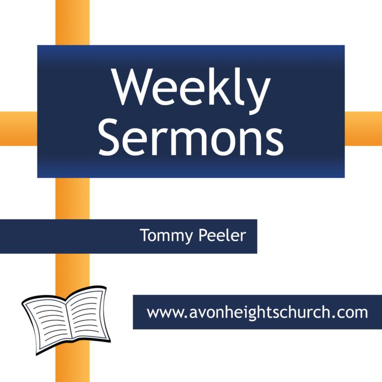 Avon Heights - Tommy Peeler Sermons